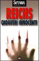 Cadaveri innocenti - Kathy Reichs
